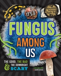 It's a Fungus Among Us 1